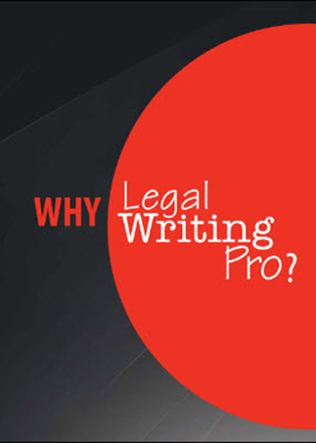 Why Legal Writing Pro?